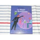 La Magie En Restaurant de nourdine