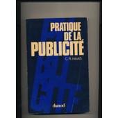 Pratique De La Publicit� de Haas, Claude Raymond