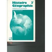 Histoire Geographie 3eme - Livre Du Professeur de Val�ry Zanghellini