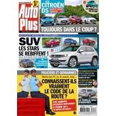 Auto Plus 1303 Suv -Les Citroen Ds-Policiers Connaissent-Ils Le Code De La Route-Mercedes Gla