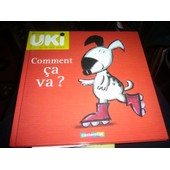 Uki 1 - Comment Ca Va ? de claudia bielinsky