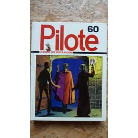 Pilote - Le Nouveau Pilote Album N�60 - Le Journal Qui S'amuse � R�flechir- Reliure Recueil Du Journal Pilote N�60 (10 Fascicules Reli�s : N�S 638 � 647) - Reliure N�60 (Cartonnage Blanc �diteur)
