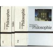 Dictionnaire Des Philosophes. Tomes I Et Ii + Index. de COLLECTIF