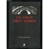 Un Vieux Truc Indien. Nouvelle. de JOHNSON CRAIG.