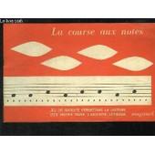 La Course Aux Notes. Jeu Compl�mentaire � La M�thode Martenot. de MARTENOT