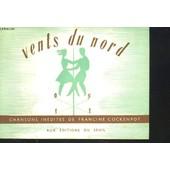 Vents Du Nord. 37 Chansons Inedites. de cockenpot francine