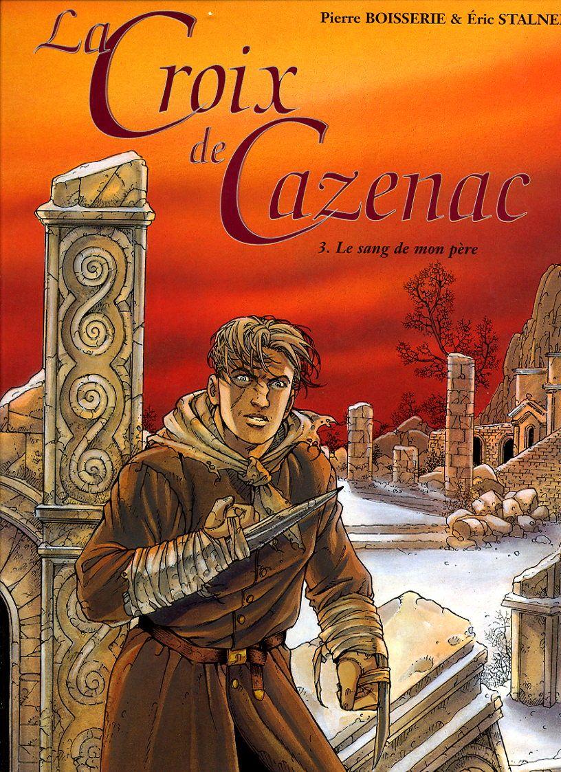La Croix De Cazenac Tome 3 - Le Sang De Mon Père - Cycle De L'ours