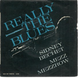 really the blues : perdido street stomp, gone away blues, ole miss stomp, the sheik of araby, really the blues (part 2), revolutionary blues (part 2) (17cm)