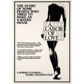 A Labor Of Love (1976) de Robert Flaxman, Daniel Goldman