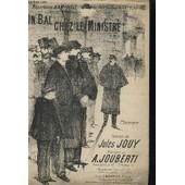 Un Bal Chez Le Ministre - Chansonnette. de Jouberti A. / Jouy Jules