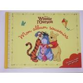 Mon Album Souvenirs Et Photos Winnie L'ourson Disney - Livre De Naissance de A. A. Milne et E.H. Shepard