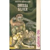 Drussa Silver de Haden Elgin, Suzette