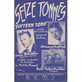 Seize Tonnes