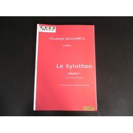 Le xylothon volume 1 - 17 études de concert pour percussions à claviers et piano