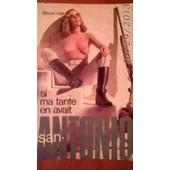 Si Ma Tante En Avait de SAN ANTONIO, Illustrated by Photo VLO
