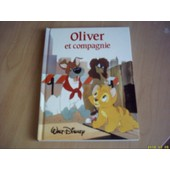 Oliver Et Compagnie. 1988 de France Loisirs