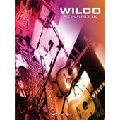 Wilco Songbook (Paperback) de Chris Girard, Jay Bennett Jeff Tweedy