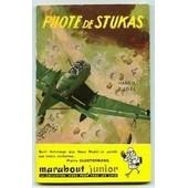 Pilote De Stukas de Hans U. Rudel
