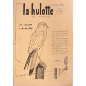 La Hulotte N�6 : Le Faucon Cr�cerelle