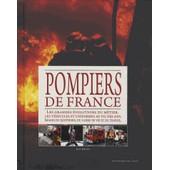 Le Grand Livre Des Pompiers De France - 1 000 Ans D'histoire de Joan Deville