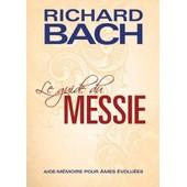 Le Guide Du Messie de Richard Bach