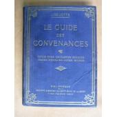 Le Guide Des Convenances : Savoir-Vivre, Obligations Sociales, Usages Mondains, Notes Intimes de Liselotte