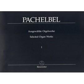 Ausgewählte Orgelwerke Orgel Band 1