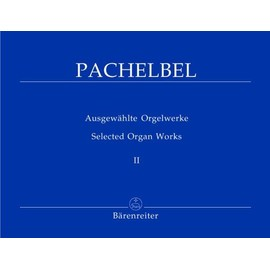 Ausgewählte Orgelwerke Orgel Band 2