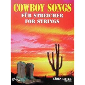 Cowboy Songs für Streicher Streichquartett - 2 Violinen, Viola, Violoncello / 3 Violinen und Violoncello / Streichorchester