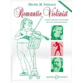 Sheila Nelson's Romantic Violinist Violin and Piano