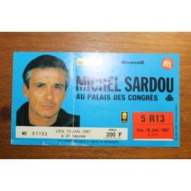 ancien billet de concert michel sardou palais des congrès 1987