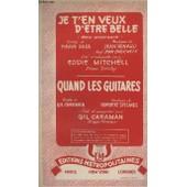 Je T'en Veux D'etre Belle + Quand Les Guitares - Contrebasse + Piano + Violon / Chant / Accordeon + Guitare Electrique + 1� Saxo Alto Mib + 2� Saxo Tenor Sib + Trompette / Chant Sib. de Renard Jean / Stelmes Norber