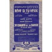 Reve Si Tu Veux + Je Chante Et Je Danse - Contrebasse + Piano + Violon / Accordeon / Chant + Saxo Alto Mib + Saxo Tenor Sib + Trompette / Chant Sib + Guitare Electrique. de PAILLAUD JEAN / GUINDA