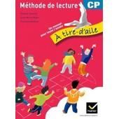 M�thode De Lecture Cp : A Tire-D'aile de Richard Assuied