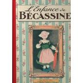 L'enfance De B�cassine - R��dition 2012 de Caumery (Textes) Et J. Pinchon (Illustrations)