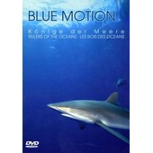 Blue Motion - K�nige Der Meere - Les Rois Des Oc�an de Antonia Adelsberger