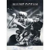 Maine Ocean, Dossier De Presse, De Jacques Rozier, Avec Bernard M�nez, Luis Rego, Yves Afonso