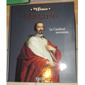 Rois De France Des Editions Atlas - Mazarin de Editions Atlas