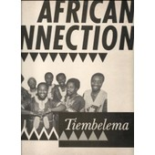 Tiembelema - African Connection