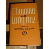 L'homme Au Long Nez de Bernard Deleuze