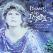 Blessing In Disguise - Haslam,Annie (Renassance)