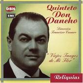 Viejos Tangos De Mi Flor - Quinteto Don Pancho