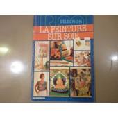 La Peinture Sur Soie Tricot Selection N�10 de tricot s lection