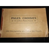 Pages Choisies Des Meilleurs Auteurs Fran�ais, 203 R�citations Pour Tous Les Cours. de COOPERATION PEDAGOGIQUE