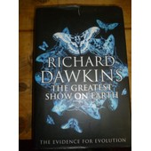 The Greatest Show On Earth : The Evidence For Evolution de Richard Dawkins