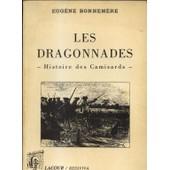 Les Dragonnades -Histoire Des Camisards de BONNEMERE Eug�ne