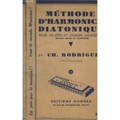 Methode D'harmonica Diatonique - Pour Solistes Et Joueurs Individuels - 1� Prix De Conservatoire - 9� Edition. de RODRIGUEZ CH.