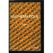 Math�matiques. 1�re Cde. Tome 2 de GUEYSANNE MICHEL ET REVUZ ANDR�