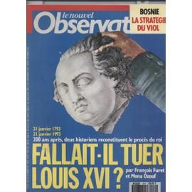 Le Nouvel Observateur N�1471 14 Janvier 1993: Fallait Il Tuer Louis Xvi