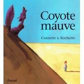 Coyote Mauve de cornette rochette